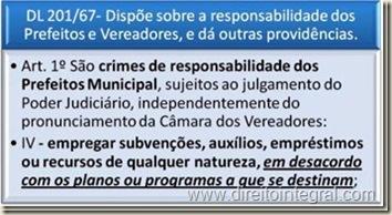 DL 201/1967 - Crimes de Responsabilidade de Prefeito - Art. 1º, IV.